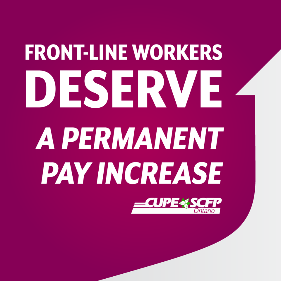 """Front-line workers deserve a permanent pay increase"": CUPE Ontario says reopening is time for a new normal"