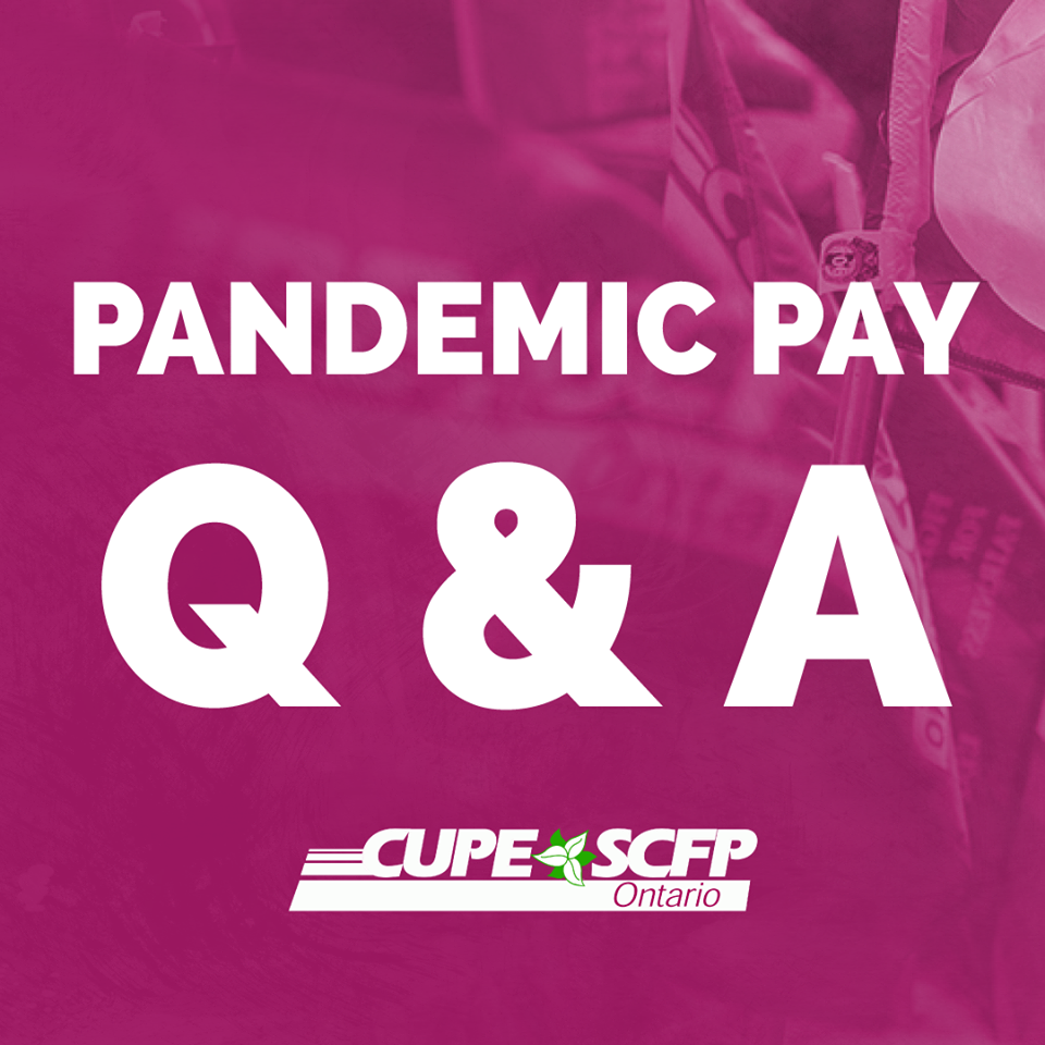 Government of Ontario COVID 19 – Pandemic Pay Questions & Answers
